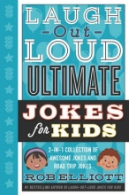 Elliott, Rob Laugh-Out-Loud Ultimate Jokes for Kids
