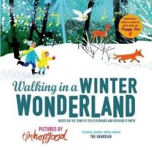 Hopgood, Tim Walking in a Winter Wonderland