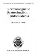 Timothy R. (McMaster University, Hamilton, Ontario, Canada) Field Electromagnetic Scattering from Random Media