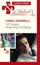 Marinelli, Carol Nyc Angels: Redeeming The Playboy