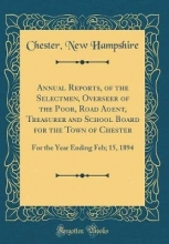 Hampshire, Chester New Hampshire, C: Annual Reports, of the Selectmen, Overseer of