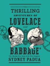 Padua, Sydney The Thrilling Adventures of Lovelace and Babbage