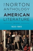 Levine, Robert S. The Norton Anthology of American Literature 1820 - 1865