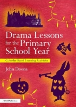 John Doona Drama Lessons for the Primary School Year