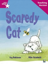 Rigby Star Guided Reading Pink Level: Scaredy Cat Teaching Version