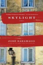 Saramago, Jose Skylight