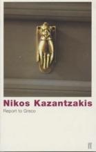 Kazantzakis, Nikos Report to Greco