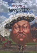 Labrecque, Ellen Who Was Henry VIII?