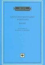 Giovanni Gioviano Pontano,   Rodney G. Dennis Baiae