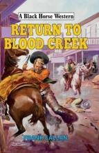 Callan, Frank Return to Blood Creek