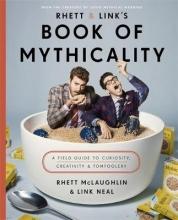 McLaughlin, Rhett Rhett & Link`s Book of Mythicality
