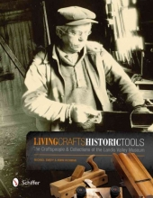 Michael Emery Living Crafts, Historic Tools: The Craftspele and Collections of the Landis Valley Museum