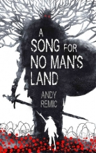 Remic, Andy A Song for No Man`s Land