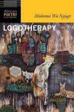 Mukoma Wa Ngugi Logotherapy