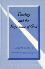 Dale M. Schlitt Theology and the Experience of God