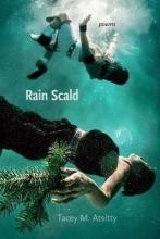 Atsitty, Tacey M. Rain Scald