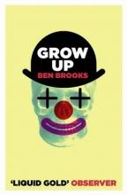 Ben Brooks Grow Up