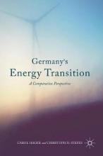 Carol Hager,   Christoph H. Stefes Germany`s Energy Transition