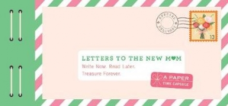 Redmond, Lea Letters to the New Mom