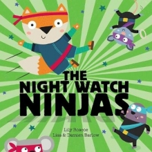 Roscoe, Lily Night Watch Ninjas