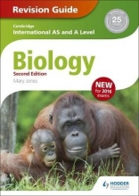 Mary Jones Cambridge International AS/A Level Biology Revision Guide 2nd edition