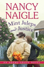 Naigle, Nancy Mint Juleps and Justice