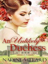 Millard, Nadine An Unlikely Duchess