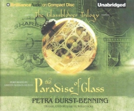 Durst-benning, Petra The Paradise of Glass