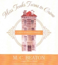 Beaton, M. C. Miss Tonks Turns to Crime