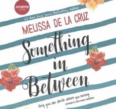 De La Cruz, Melissa Something in Between