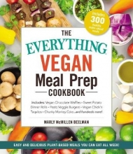 Marly McMillen Beelman The Everything Vegan Meal Prep Cookbook