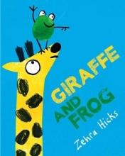 Hicks, Zehra Giraffe and Frog