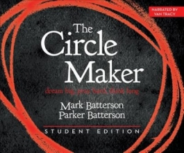 Batterson, Mark The Circle Maker Student Edition
