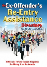 Krannich, Ronald L. The Ex-Offender`s Re-Entry Assistance Directory