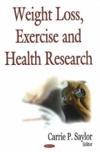 Carrie P. Saylor Weight Loss, Exercise & Health Research