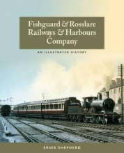 Ernie Shepherd Fishguard and Rosslare Railways and Harbours Company