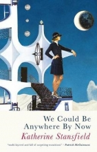 Katherine Stansfield We Could Be Anywhere By Now
