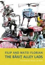 Florian, Filip Baiut Alley Lads