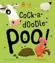 Smallman, Steve Cock-a-doodle-poo!