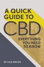 Dr Julie Moltke A Quick Guide to CBD