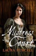 Purcell, Laura Mistress of the Court