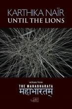 Karthika Nair Until the Lions
