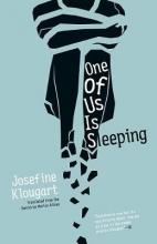 Klougart, Josefine One of Us Is Sleeping