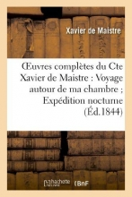 De Maistre, Xavier Oeuvres Completes Du Cte Xavier de Maistre