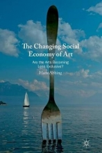 Hans Abbing The Changing Social Economy of Art