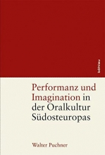 Walter Puchner Performanz und Imagination in der Oralkultur SA