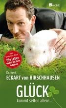 Hirschhausen, Eckart von Glück kommt selten allein...