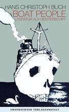 Buch, Hans Christoph Boat People. Literatur als Geisterschiff