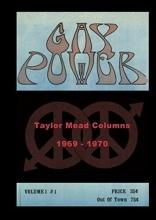 Heys, John Edward GAY POWER Taylor Mead Columns 1969 - 1970