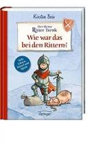 Boie, Kirsten Der kleine Ritter Trenk. Wie war das bei den Rittern?